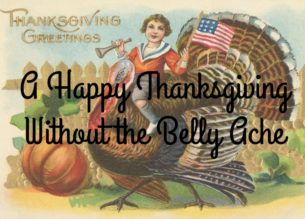 a happy thanksgiving without the belly ache