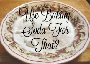 use baking soda for that