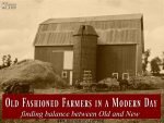 farming-modern-farm-homestead-homessteading