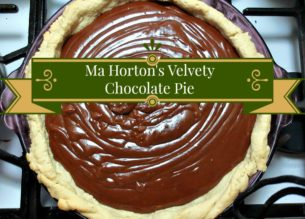 Ma Horton's Velvety Chocolate Pie