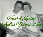 Voices of Heritage - Another Christmas Story
