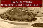 stuffing- homemade stuffing- dressing- dollar tree recipes- Thanksgiving recipes